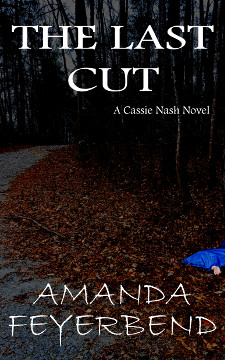 The Last Cut by Amanda Feyerbend