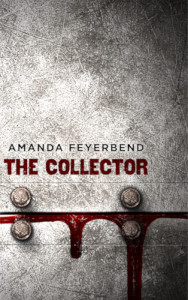 The Collector by Amanda Feyerbend